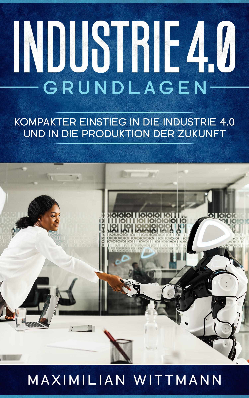 Mein Buch Industrie 4.0 Grundlagen